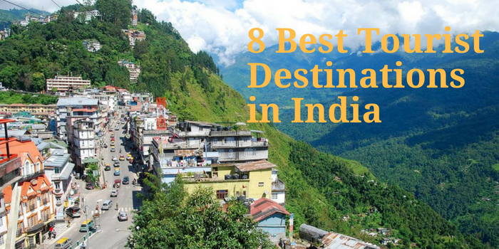 8 Best Tourist Destinations in India