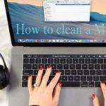 How to clean a Mac