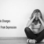 Lifestyle Changes To Overcome Depression