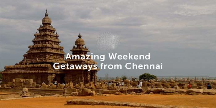 Explore Chennai as a Weekend Getaway