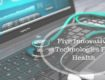 Five innovative technologies for health