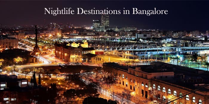 Top nightlife destinations in Bangalore