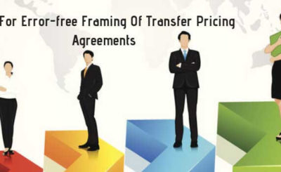 5 Tips For Error-free Framing Of Transfer Pricing Agreements