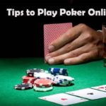 Tips to Play Poker Online