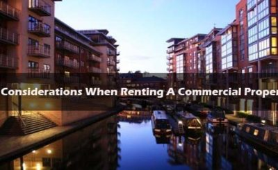 6 Considerations When Renting A Commercial Property