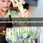 Advanced Bartending for your coveted niche & cocktails