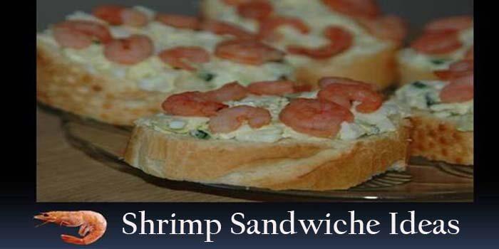 Shrimp Sandwiches