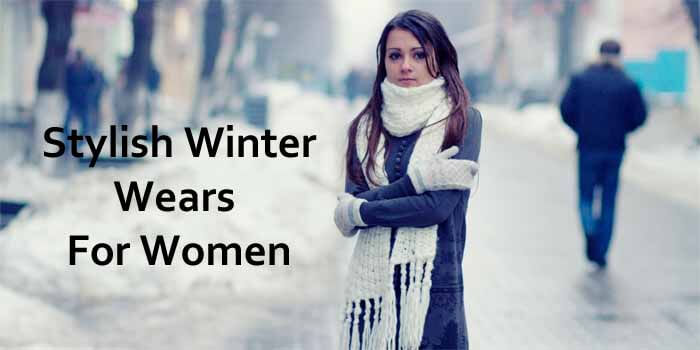 Stylish with These Winter Wears for Women