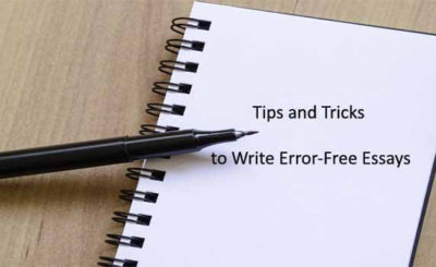 Tips and Tricks to Write Error-Free Essays