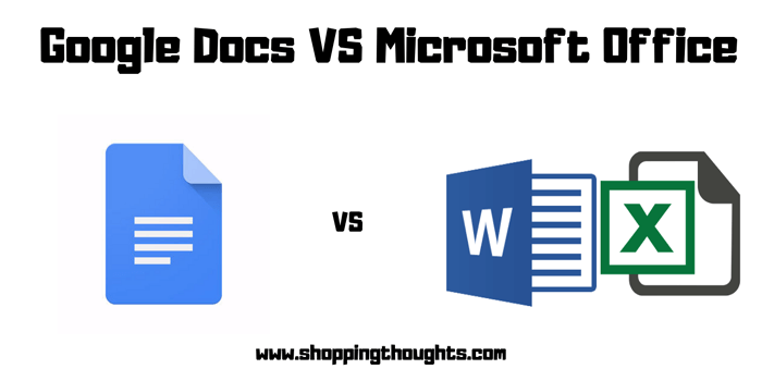 Google Docs VS Microsoft Office