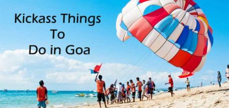 6 Kickass Things You should Do in Goa