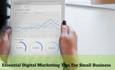 Essential Digital Marketing Tips for Small Business in 2019